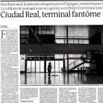 «Ciudad Real, terminal fantasma»: el aeropuerto de Ciudad Real, en Le Monde