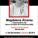 La ex ministra de Fomento Magdalena Álvarez pronunciará el viernes día 30 una conferencia dentro del V Curso de la Escuela de Ciudadanos de Manzanares
