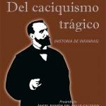 Argamasilla de Calatrava recupera la memoria de Heliodoro Peñasco, asesinado a principios del siglo XX por el caciquismo local