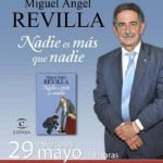 """Puertollano: Miguel Angel Revilla firmará este miércoles ejemplares de su libro """"Nadie es más que nadie"""""""