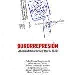 Burorrepresión, el arma del poder contra la protesta de los movimientos sociales