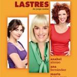 El Teatro Municipal de Valdepeñas acoge este viernes la obra «Lastres»