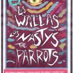 Ciudad Real: Los Wallas, Los Nastys y The Parrots actuarán el viernes 15 en la sala Zahora Magestic
