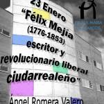 """Ángel Romera hablará sobre """"Félix Mejía (1776-1853), escritor y revolucionario liberal ciudadrealeño"""", este jueves en el Museo de la Merced"""
