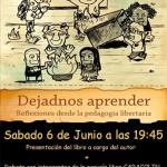 Las pedagogías libertaria y Montessori, este sábado en La Purga