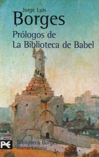 prologos-de-la-biblioteca-de-babel-borges-alianza-11020-MLU20038604856_012014-O