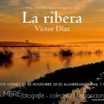 Alumbre inaugura este viernes la exposición «La ribera», de Víctor Díaz