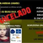 Cancelado el encuentro con Almudena Grandes en Ciudad Real