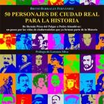 La BAM presenta mañana «50 personajes de Ciudad Real para la historia», de Bruno Barragán
