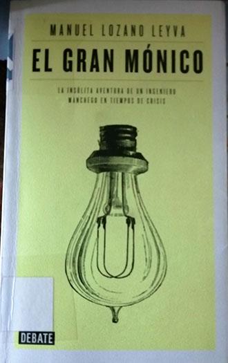 Portada de El Gran Mónico, de Manuel Lozano Leyva