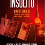 El periodista ciudadrealeño David Cuevas sondea el misterio en 'Dossier de lo insólito'