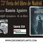 El escritor puertollanero Ramón Aguirre firmará ejemplares de su novela El pueblo de Nilyaé este viernes en la Feria del Libro de Madrid