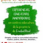 Ciudad Real: 'Lo primero es soñarlo' presenta cuatro experiencias innovadoras en colegios de la provincia