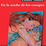 """Esther Ginés presenta esta tarde en la Biblioteca su novela """"En la noche de los cuerpos"""""""