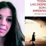 """Puertollano: """"Todas las despedidas son imperfectas"""", el primer libro de Cristina Díaz Aragón se presenta este viernes"""