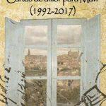 """Luis Díaz Cacho presenta """"Cartas de amor para Mavi (1992 – 2017) en la Feria del Libro de Puertollano"""