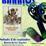 """Ciudad Real: """"Bananas"""" continúa el ciclo de Cine de Verano en los Barrios organizado por el Ayuntamiento"""