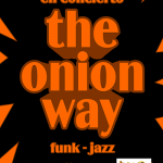Puertollano: The Onion Way y su Jazz-Funk 100% manchego llega este sábado al Pub Luna