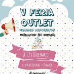 La V Feria Outlet de Argamasilla de Calatrava se celebrará del 16 al 18 de marzo