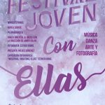 Festival 'Con Ellas': Música, danza arte y fotografía este sábado en el Espacio Joven