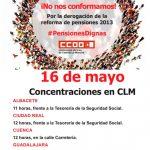 CCOO llama a las movilizaciones del 16 de mayo en la región para exigir pensiones dignas y la derogación de la reforma de 2013