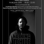 """Mille Cunti estrena su proyecto #CineEuropa con """"Nothing to Hide"""" (Nada que esconder)"""