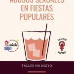 Ciudad Real: Taller para mujeres sobre abusos sexuales en fiestas populares