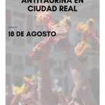 Ciudad Real: Antitaurinos volverán a concentrarse frente a la Plaza de Toros durante una corrida de la Feria de Agosto
