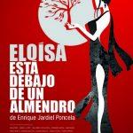"""Puertollano:""""Eloísa está debajo de un almendro"""" de Jardiel Poncela, este sábado en el Auditorio"""