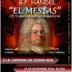 Ciudad Real: Este sábado la Catedral acogerá el V Concierto Participativo de «El Mesías»