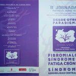 II Jornada provincial sobre fibromialgia y síndrome de fatiga crónica